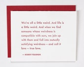 Robert Fulghum Weird Love Quote Blank Card