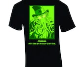 Cthulhu - Don't Settle for the Lesser of Two Evils - Hand-Printed T-Shirt