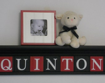 "Baby Boy Nursery Decor 30"" Black Shelf with 7 Red and Black Wooden Wall Letters Personalized for QUINTON"