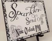 Wedding  Reception Sign - Sparkler Send Off in Black & White Vintage Typography