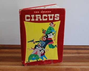 Circus The Golden - A Fuzzy Golden Book - 1950 - Kathryn Jackson - Alice and Martin Provensen  - Simon and Schuster