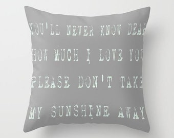Throw Pillow Cover You Are My Sunshine (part 2) - Grey Blue - 16x16, 18x18, 20x20 - Nursery Bedroom Original Design Home Décor by Adidit