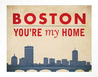 Boston You're My Home Print, 8x10 Art Print