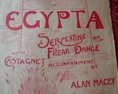 EGYPTA, Serpentine or FREAK DANCE, antique sheet music, 1920s