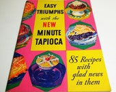 1934 - Easy Triumphs with the New Minute Tapioca - Cookbook Booklet