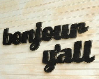 Bonjour Y'all Sign French Southern Slang Home Decor Wall Art