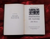 Footnotes On Nature John Kieran 1950 Wood Engravings Nora S. Unwin Birds Insects Trees Fish Illustrations Art Naturalist Hard Bound Book