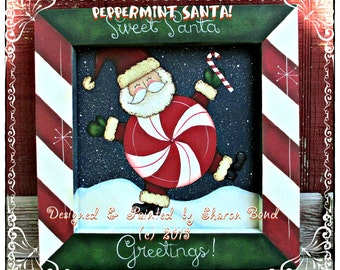 E PATTERN - Peppermint Santa! - Fun Christmasy design - Designed & Painted by Sharon Bond - FAAP