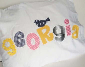 Personalized Name Pillow Case Applique Letters In Your Choice of Colors