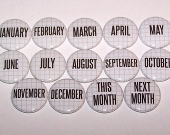"""Months Of The Year Set of 14 Buttons 1 Inch Pin Back Buttons 1"""" Pins or Magnets"""