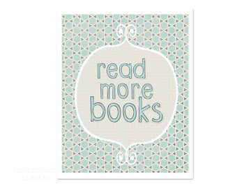 Read More Books Poster Digital Art Print - Teacher Gift - Back to School - Playroom Nursery Decor Geometric Pattern Baby Blue Book Lover -