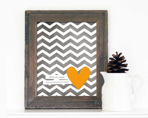 Each Beat of My Heart - Love Poster Wedding Nursery Gray Chevron Gold Yellow Orange Heart - Love Art Print