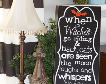 When Witches Go Riding-Vinyl lettering only