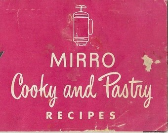 Vintage MIRRO Cookie Press Spritz Recipes and Instruction Manual Booklet PDF Download 1940s