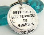 Grandpa Keychain -Personalized Keychain - Hand Stamped Key Chain - Best Dads Get Promoted to Grandpas - Personalized Dad Father's Day (011)