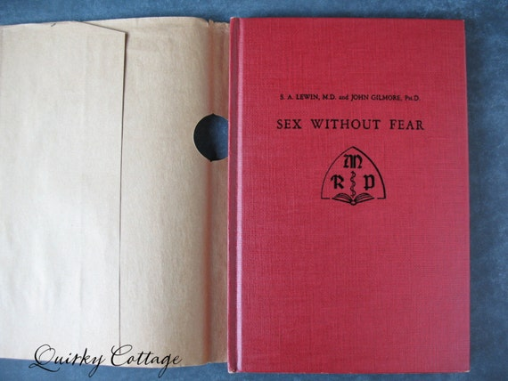 Sex Without Fear - 1950s Health Book - Vintage Sex Book - Newlywed Gift