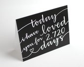 Romantic Greeting Card // Today I Have Loved You For So Many Days, Personalized, Modern Calligraphy, Black and White, Blank Inside, Single - EmDashPaperCo