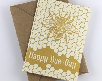"""Birthday Card """"Happy Bee-Day"""" Greeting Card, gold all-over print, vintage bee illustration, B-Day Card"""
