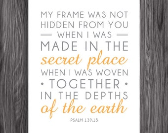 Nursery Decor. Psalm 139:15. 8x10in  DIY Printable Christian Poster. PDF. Bible Verse.