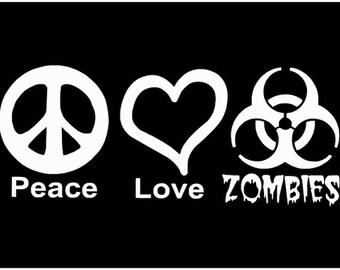 Halloween Decoration - Halloween Vinyl Decal - Peace Love Zombies - Car vinyl decal Just for fun