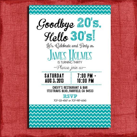 Goodbye 20s Hello 30s30th 40th 50th Chevron – Free Printable 30th Birthday Invitations