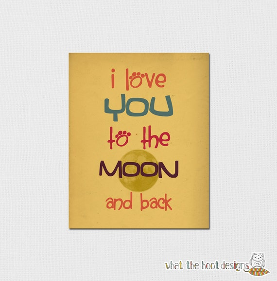 "Printable ""I love you to the moon and back""  8x10 - DIGITAL PRINT"