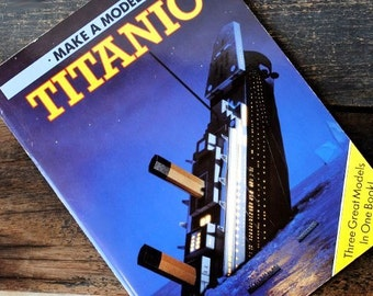 Titanic Model Ship Book, Build-A-Ship Kits, Unused Printed in England 1989, New Old Stock