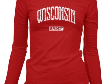 Women's Wisconsin Represent LS T-shirt - Long Sleeve - S M L XL 2x - Ladies Wisconsin Tee - 4 Colors