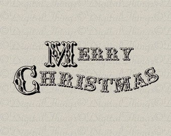 Merry Christmas Typography Holiday Decor Wall Decor Art Printable Digital Download for Iron on Transfer to Fabric Pillows Tea Towels DT1550
