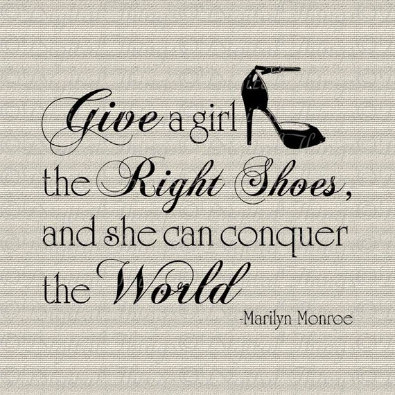 MARILYN MONROE Give Girl Right Pair of Shoes Conquer World Quote Digital Download for Iron on Transfer Hollywood Tote Pillow Tea Towel DT912