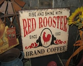 """Primitive Sign Wood Subway Sign """" Rise and Shine RED ROOSTER Brand Coffee """" Kitchen Roosters Country Folkart housewares"""