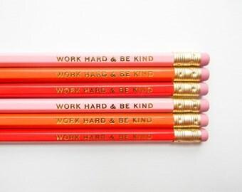 Work Hard & Be Kind Pencils - Light Pink, Orange, and Orange-Red- Stocking Stuffer- Set of 6