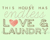 Love and Laundry: 8x10 laundry room art print (you choose colors)