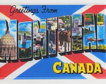 Greetings from Montreal Fridge Magnet
