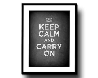 keep calm and carry on chalkboard art print chalk board typography quote black white 8x10 home decor england UK british