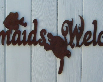 Mermaids Welcome pool beach nautical island tropical theme steel sign rustic patina finish