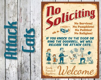Attack Cats - NO SOLICITING SIGN Humorous Feline Defense: Custom Options, New, Durable, Waterproof, Ready to Hang, Outdoor Metal Sign