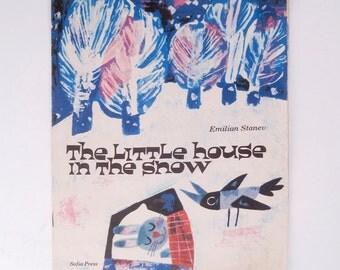 LITTLE HOUSE in the SNOW Emilian Stanev and Borislav Stoev Childrens Book