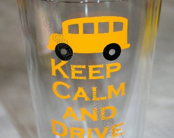 Gift Idea for School Bus Driver. Keep Calm and Drive On....Tumbler Cup for Bus Drivers. Free personalization.