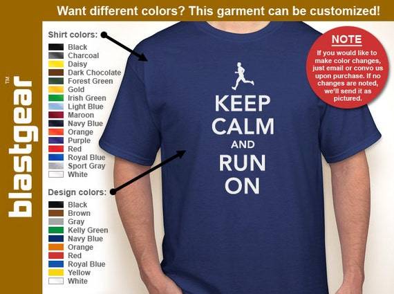 Keep Calm And Run On running T-shirt — Any color/Any size - Adult S, M, L, XL, 2XL, 3XL, 4XL, 5XL  Youth S, M, L, XL