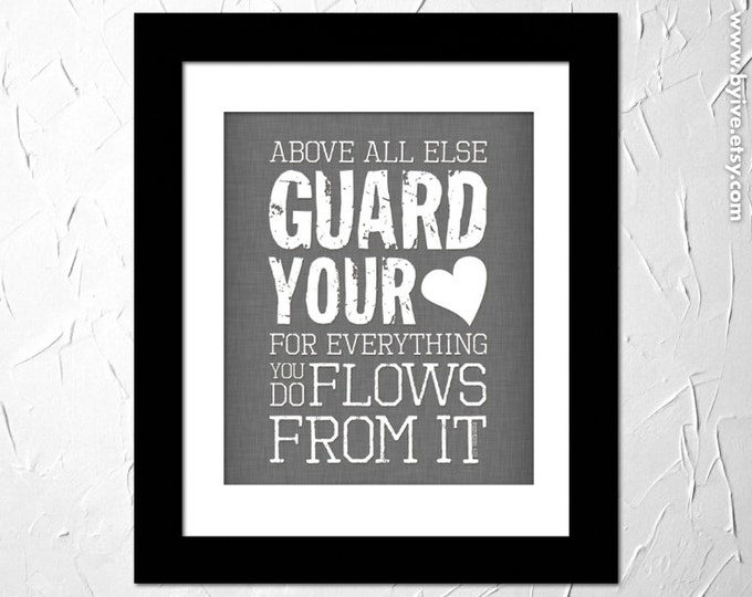 Proverbs 4:23, Guard your heart, Inspirational Quote, Subway Art. Motivational. Unframed