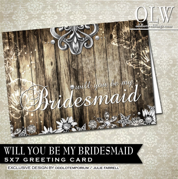 Rustic Bridesmaids Card - Will you be my bridesmaid- Professionally Printed 5x7 card (flat) with envelopes