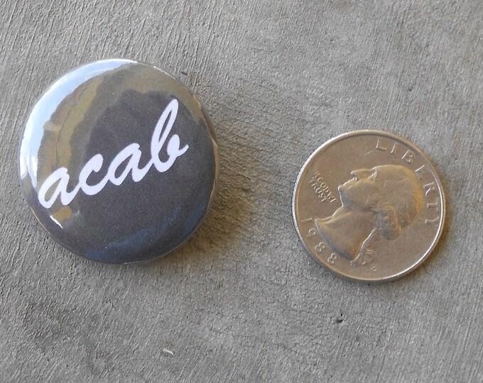 "ACAB 1.25"" Pinback Button"