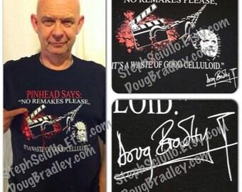 """OFFICIAL Doug """"Pinhead"""" Bradley No Remakes T-Shirt"""