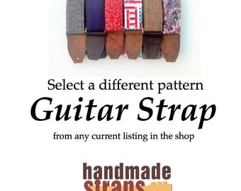 Classic Guitar Strap with Nickel Plated Hardware and black or brown Leather Ends  - choose your pattern