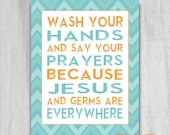 INSTANT DOWNLOAD Wash Your Hands Say Your Prayers PRINTABLE diy 8x10 Bathroom Art Print Chevron Custom Colors