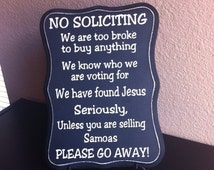Hand Painted Distressed Rustic No Soliciting Sign - Samoas