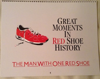 The Man with the One Red Shoe, movie press calendar.
