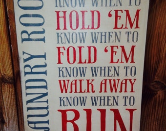 16x24 Gotta Know When To Hold Em Laundry Sign