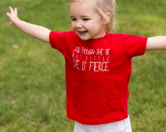 Little But Fierce Tshirt or Baby Bodysuit (You Choose Size)